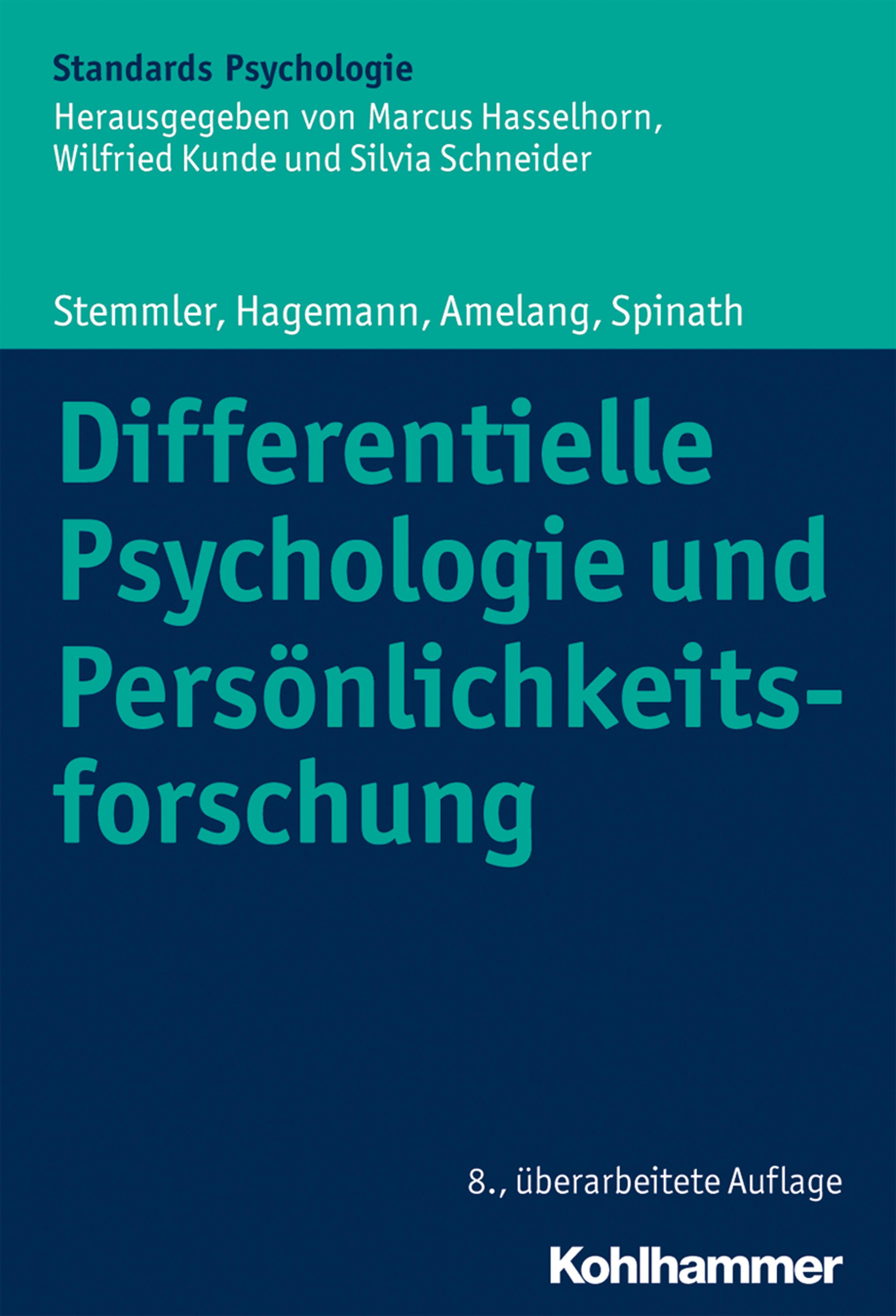Differentielle Psychologie Und Persönlichkeitsforschung   por Gerhard Stemmler, Dirk Hagemann, Manfred Amelang epub