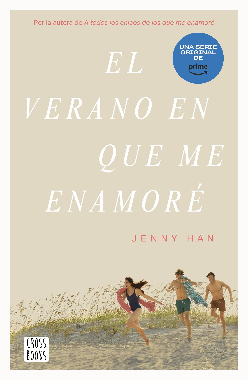 El Verano En Que Me Enamoré   por Jenny Han