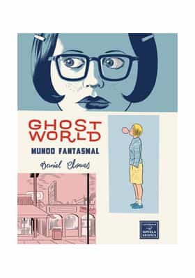 Ghost World,Daniel Clowes,Ediciones La Cúpula  tienda de comics en México distrito federal, venta de comics en México df