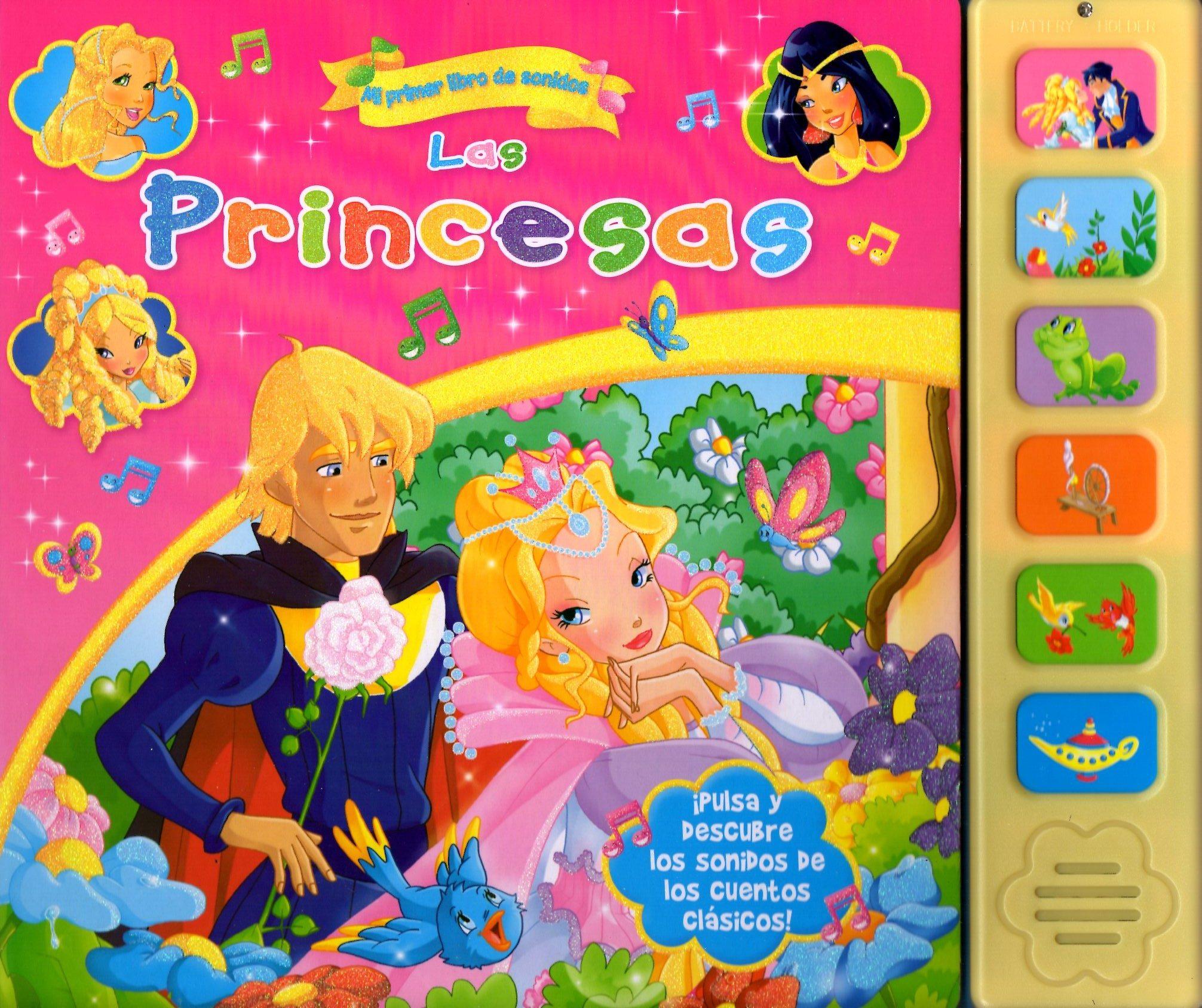 Las Princesas: Mi Primer Libro De Sonidos por Vv.aa.
