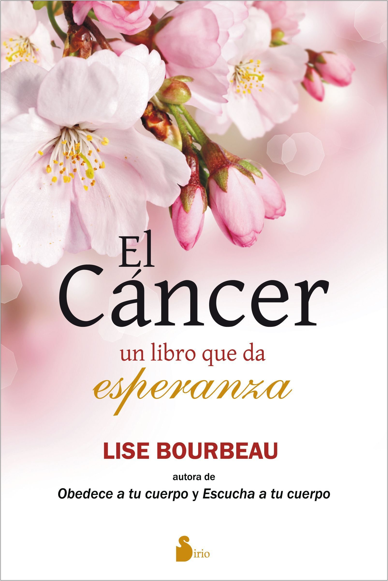 El Cancer por Lise Bourbeau