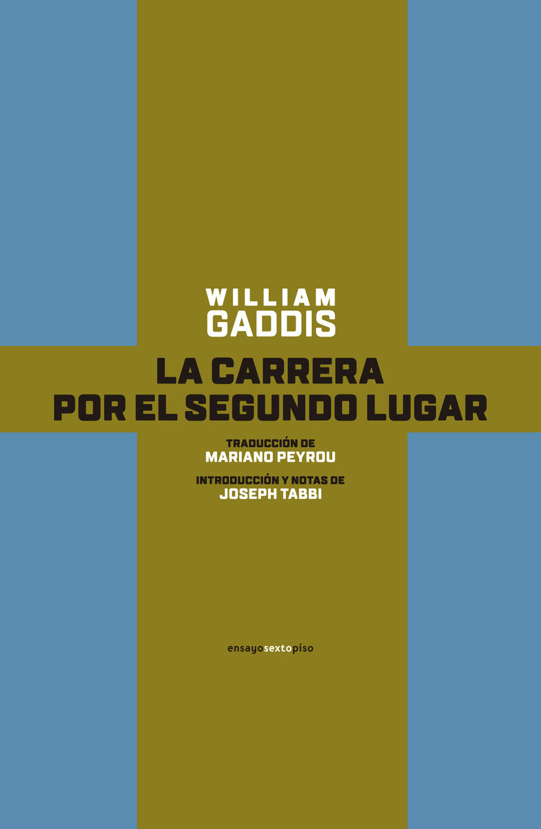 La Carrera Por El Segundo Lugar por William Gaddis epub