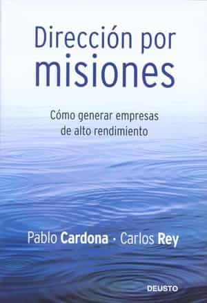 Direccion Por Misiones por Pablo Cardona;                                                                                    Carlos Rey