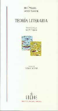 Teoria Literaria (4ª Ed.) por Rene Wellek;                                                                                    Austin Warren