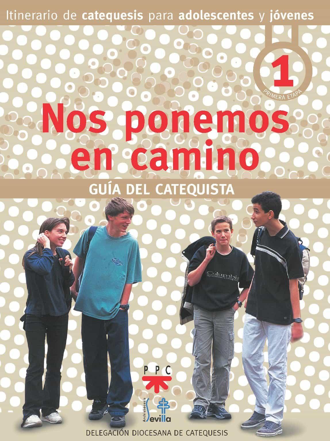 Nos Ponemos En Camino: Guia Del Catequista por Vv.aa. epub