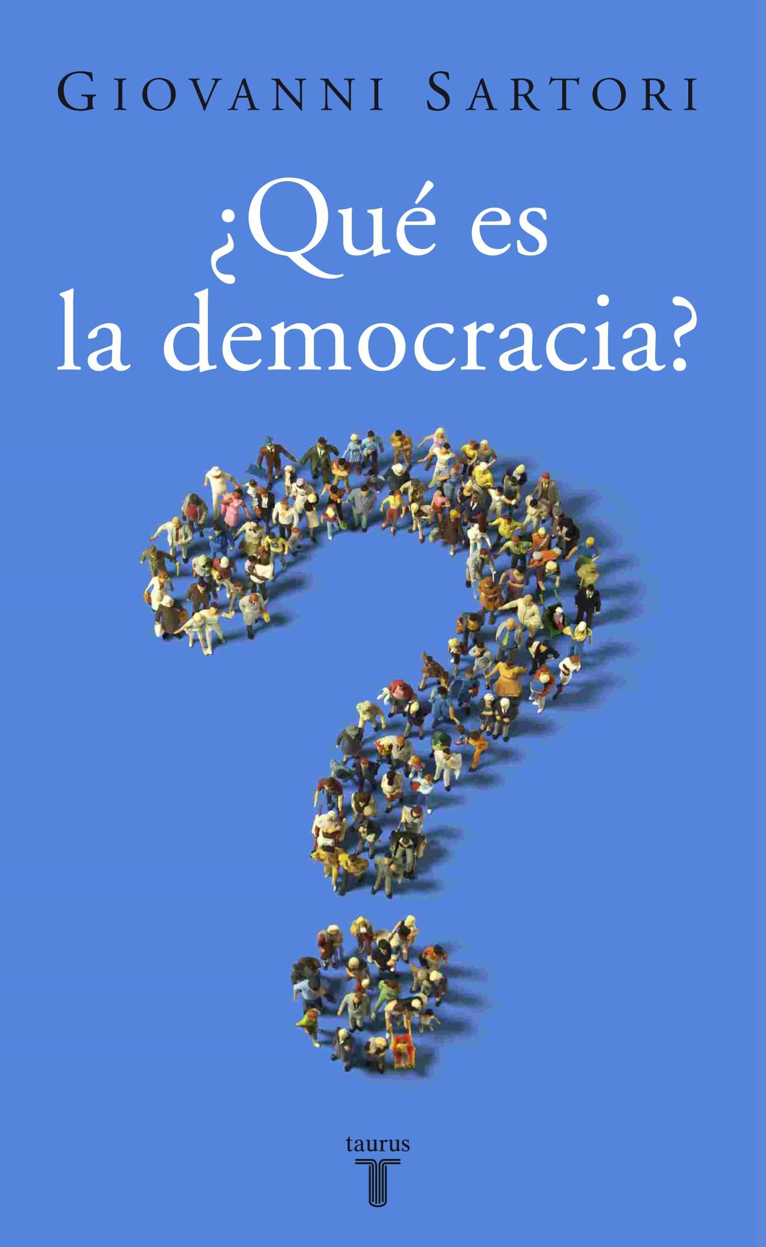 ¿que Es La Democracia? (2ª Edicion) por Giovanni Sartori