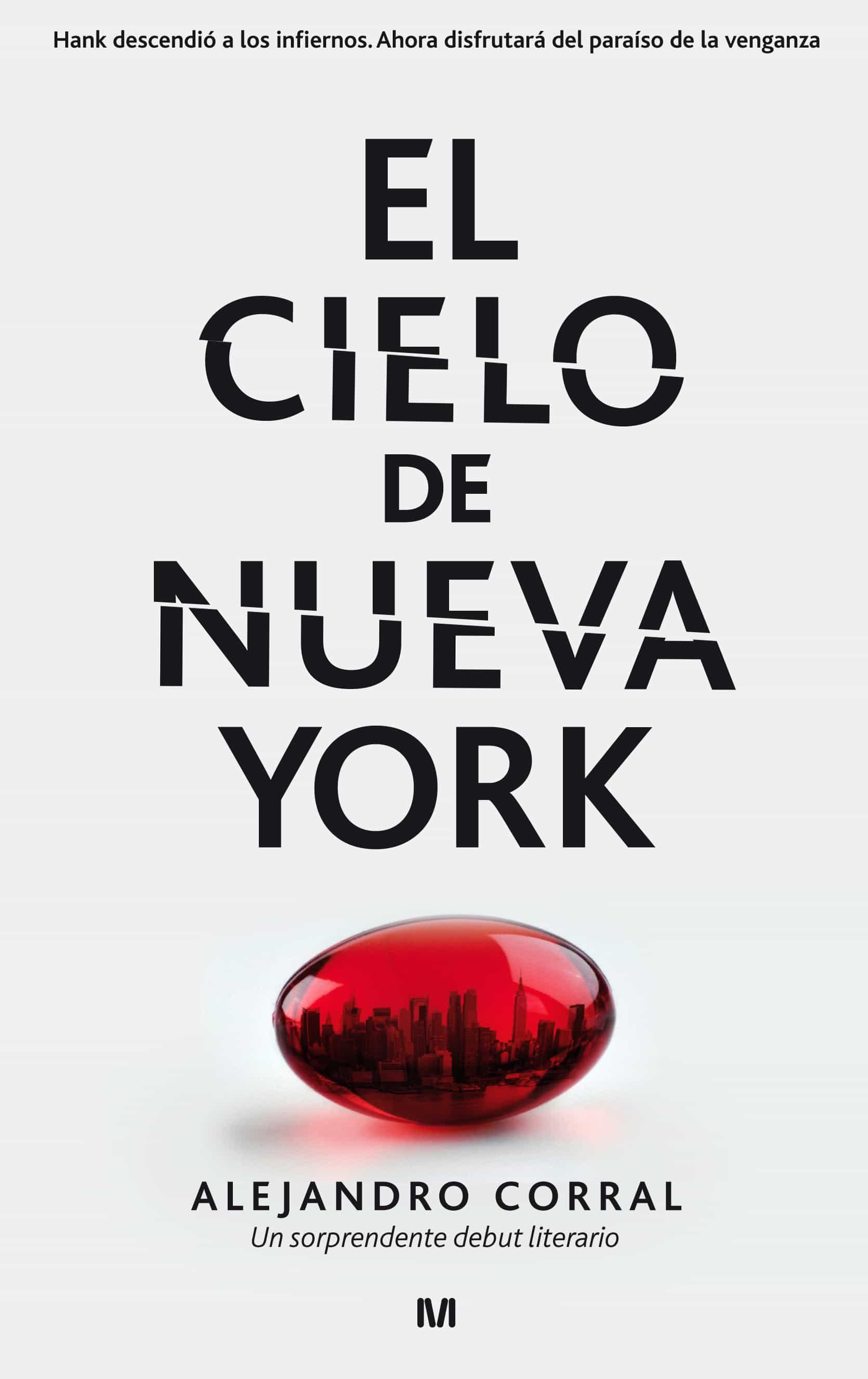 El cielo de Nueva York - Alejandro Corral 9788445002438
