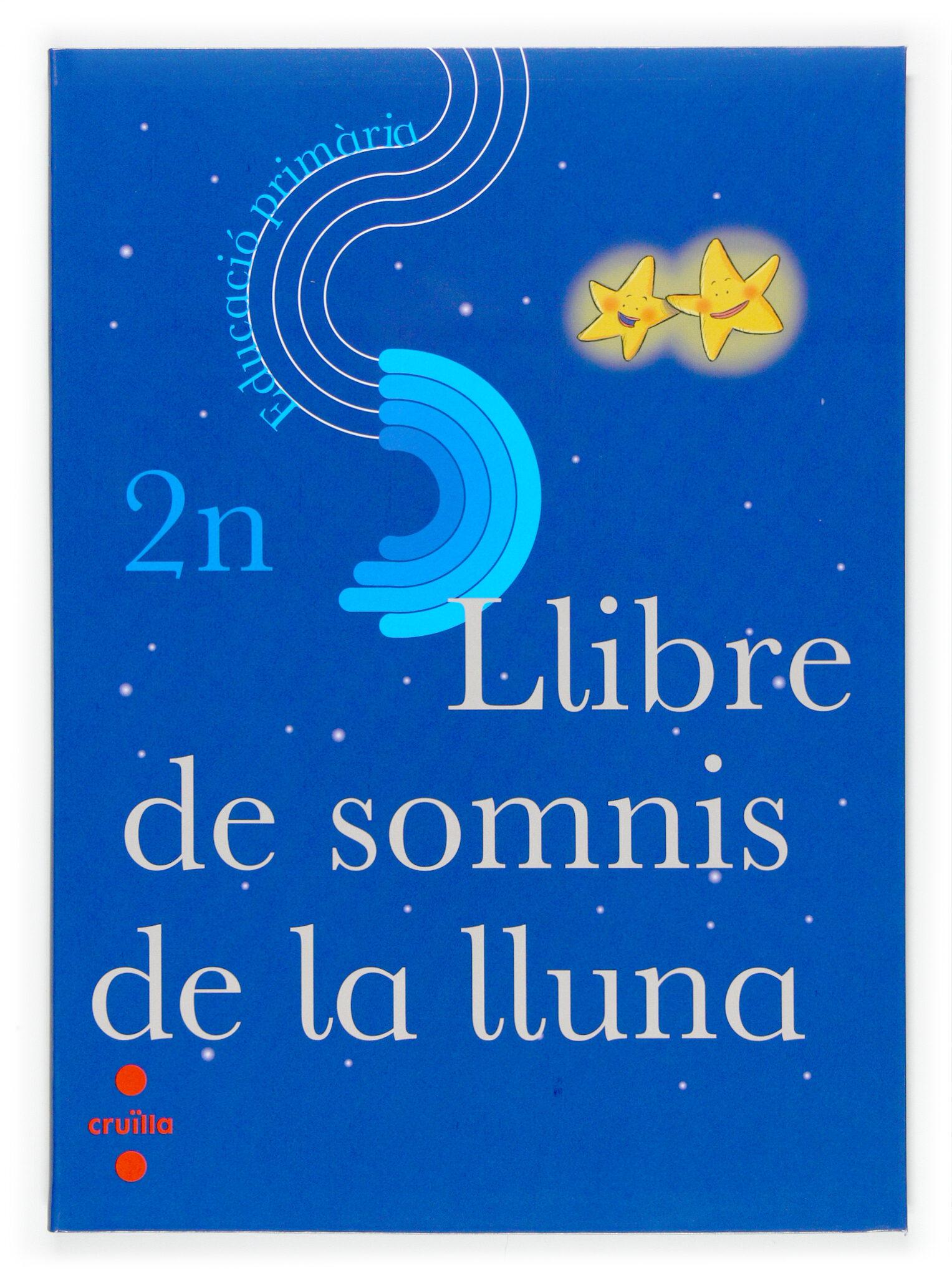 Llibre Dels Somnis De La Lluna 2 Primaria Lectures por Vv.aa. epub