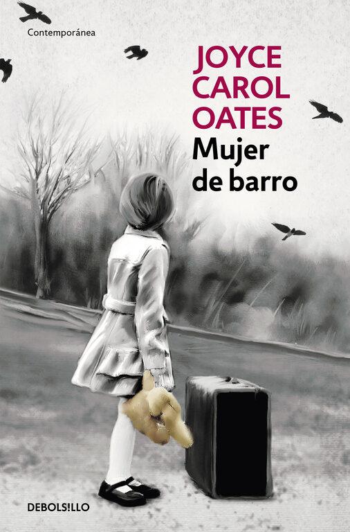 Mujer De Barro por Joyce Carol Oates