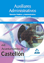Auxiliares Administrativos Del Ayuntamiento De Castellon. Test por Vv.aa.
