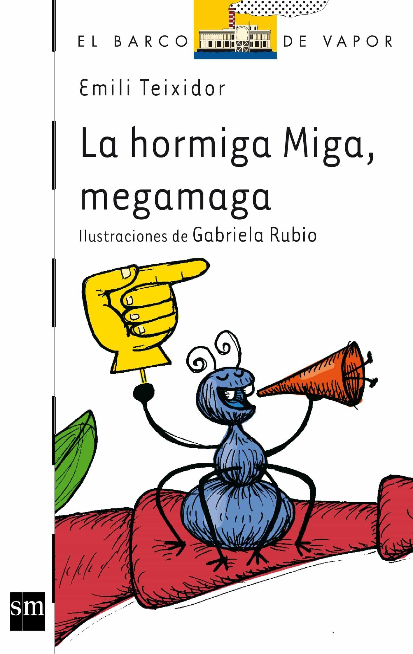 la hormiga miga megamaga