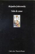 Solo De Amor por Alejandro Jodorowsky Gratis