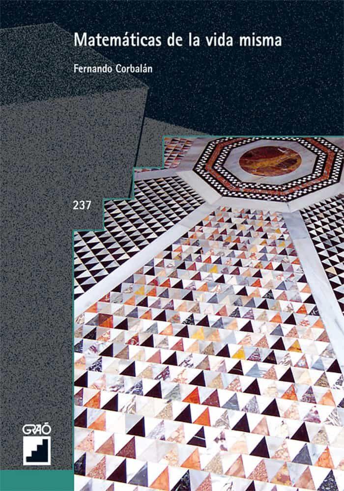Matematicas De La Vida Misma por Fernando Corbalan epub