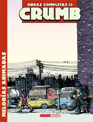 Crumb Obras Completas Nº 13: Melodias Animadas por Robert Crumb epub