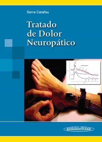 Tratado De Dolor Neuropatico por Serra Catafau Gratis