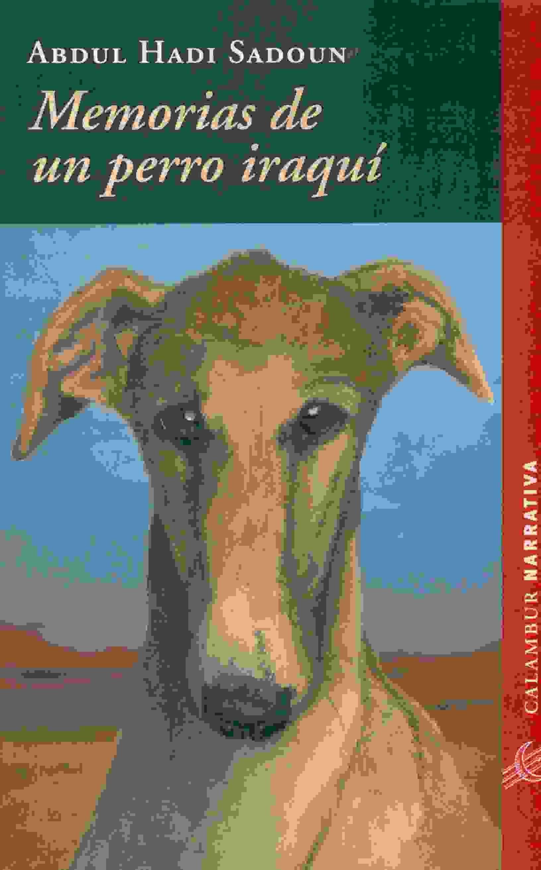Memorias De Un Perro Iraqui por Abdul Hadi Sadoun epub