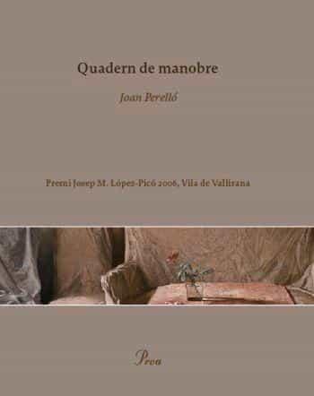 Quadern De Manobre (premi Josep M. Lopez-pico, Vila De Vallirana 2006) por Joan Perello epub