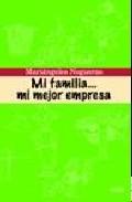 Mi Familia ... Mi Mejor Empresa por Maria Angeles Nogueras epub