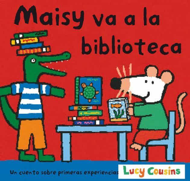 Maisy Va A La Biblioteca por Lucy Cousins Gratis