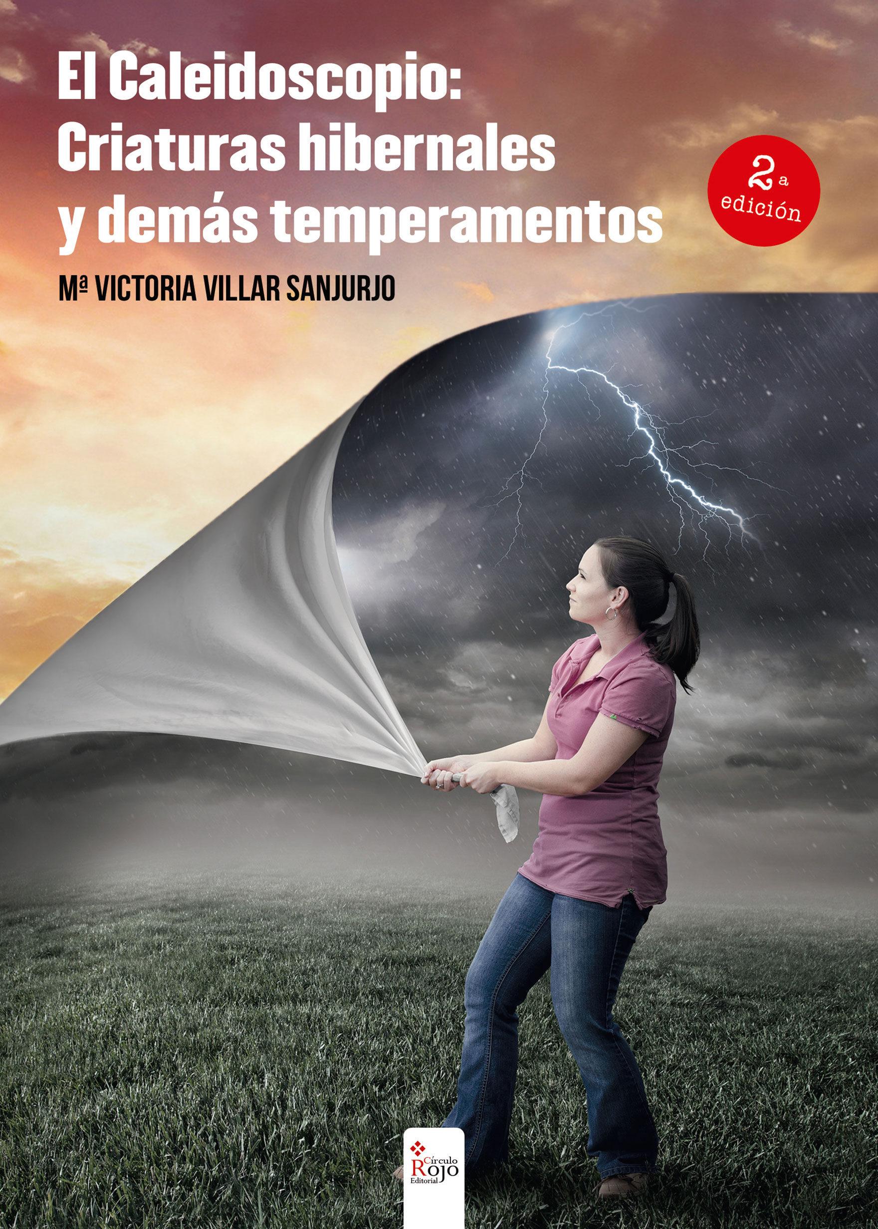 El Caleidoscopio: Criaturas Hibernales Y Demás Temperamentos (2º Edición) Descargas de libros electrónicos para kindle