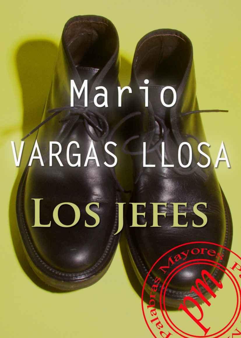 Los Jefes (ebook)mario Vargas Llosa9788492589838