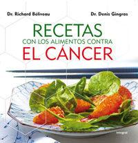 RECETAS CON LOS ALIMENTOS CONTRA EL CANCER   RICHARD ...