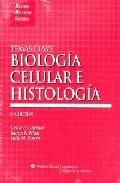 Temas Clave Biologia Celular E Histologia, 5ª Ed. por Leslie Gartner Gratis
