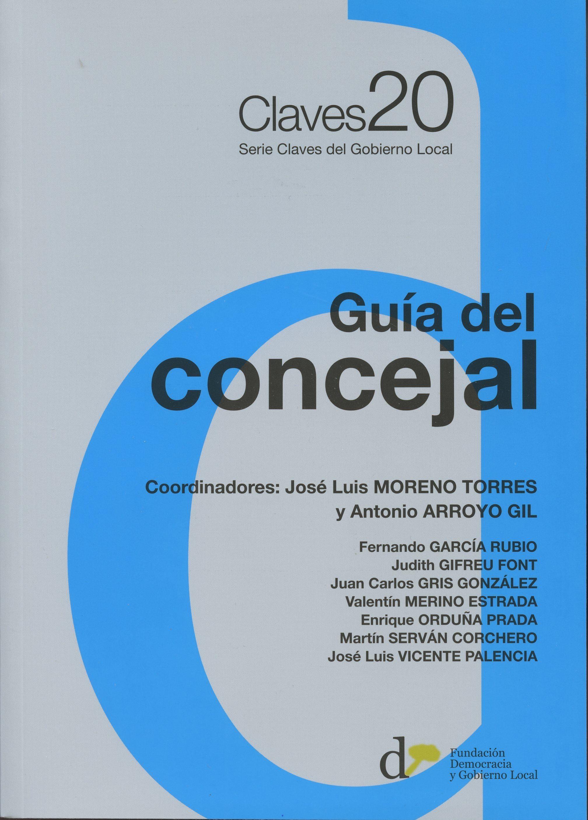 Guia Del Concejal por Jose Luis Moreno Torres