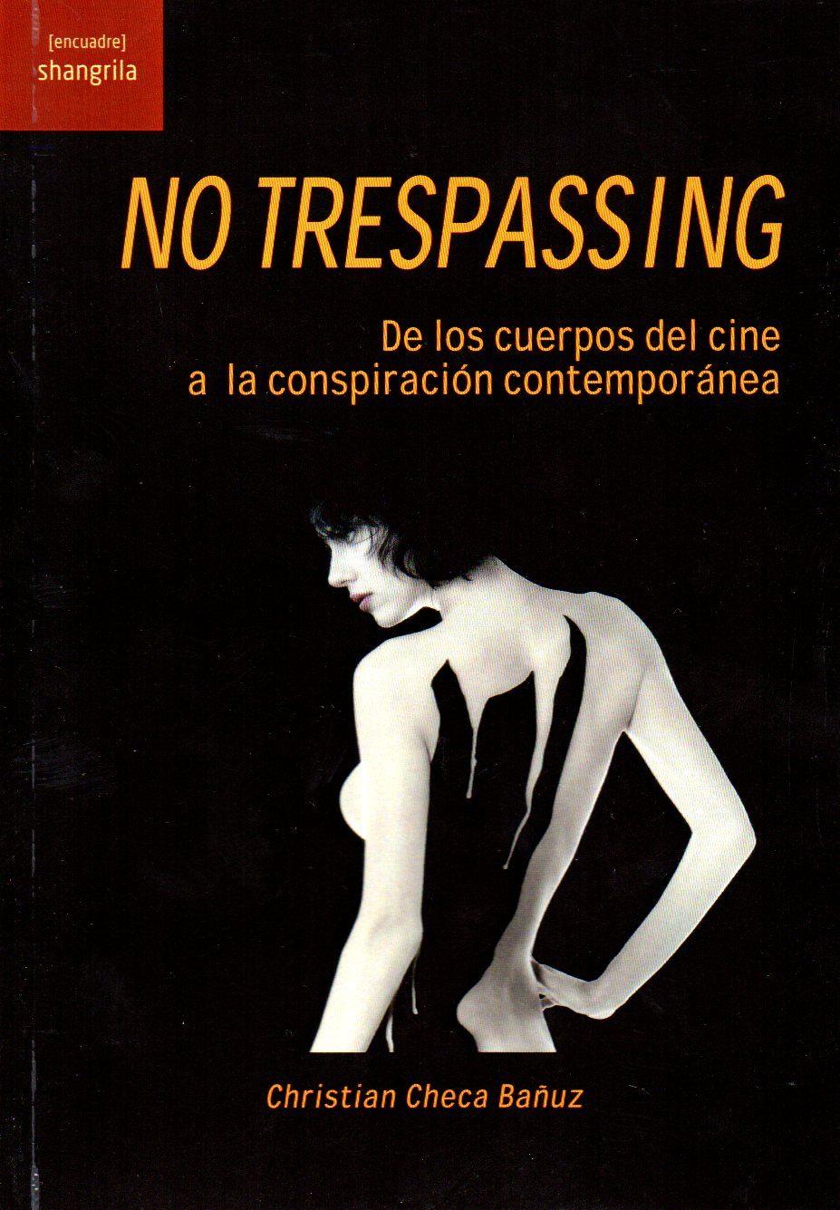 NO TRESPASSING | CHRISTIAN CHECA | Comprar libro 9788494875038