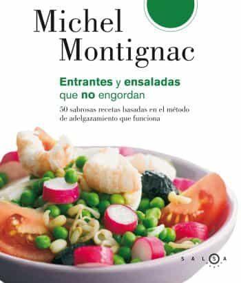 ensaladas y entrantes que no engordan-michel montignac-9788496599338