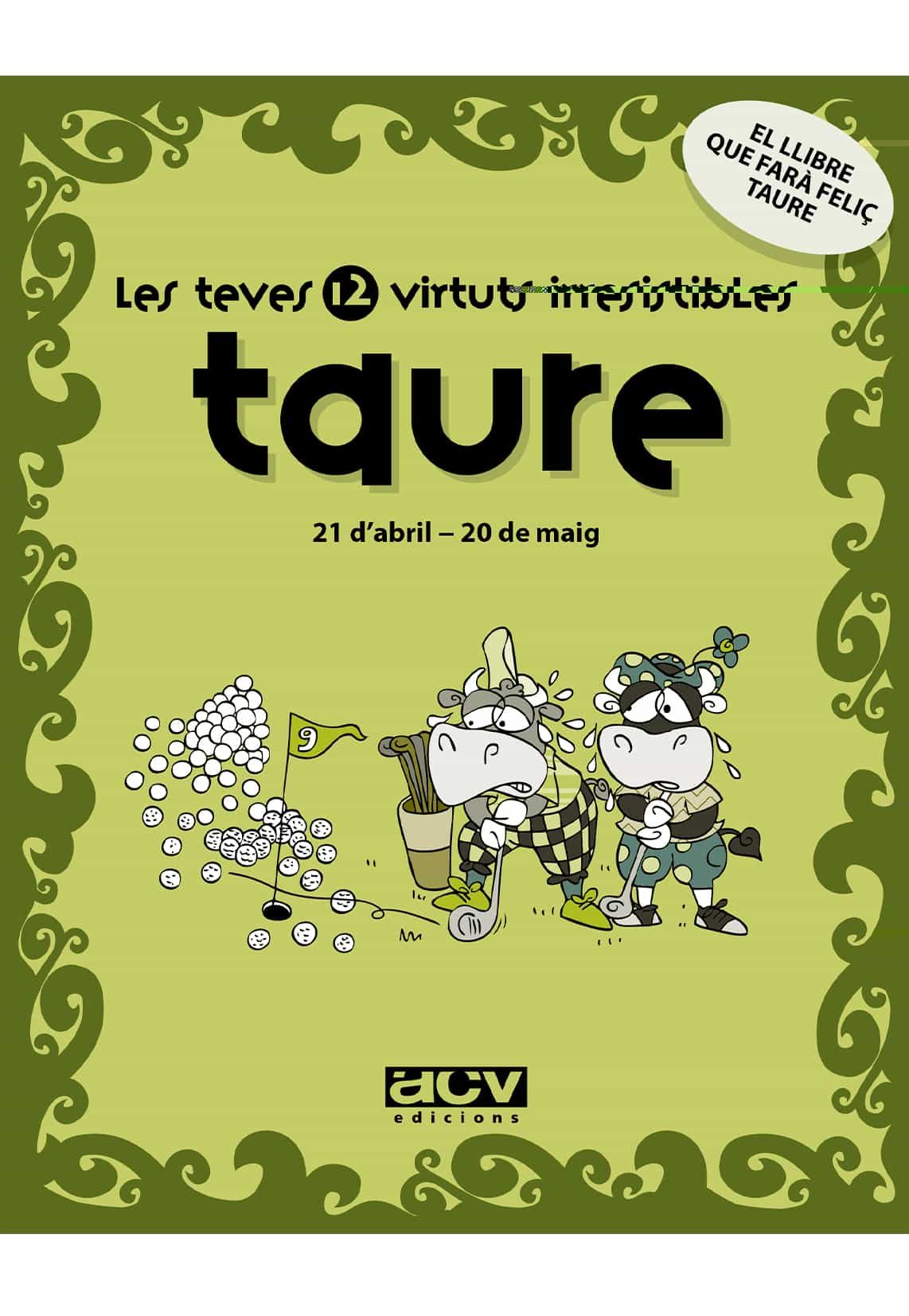 Taure: Les Teves 12 Virtuts Irresistibles por Vv.aa. epub