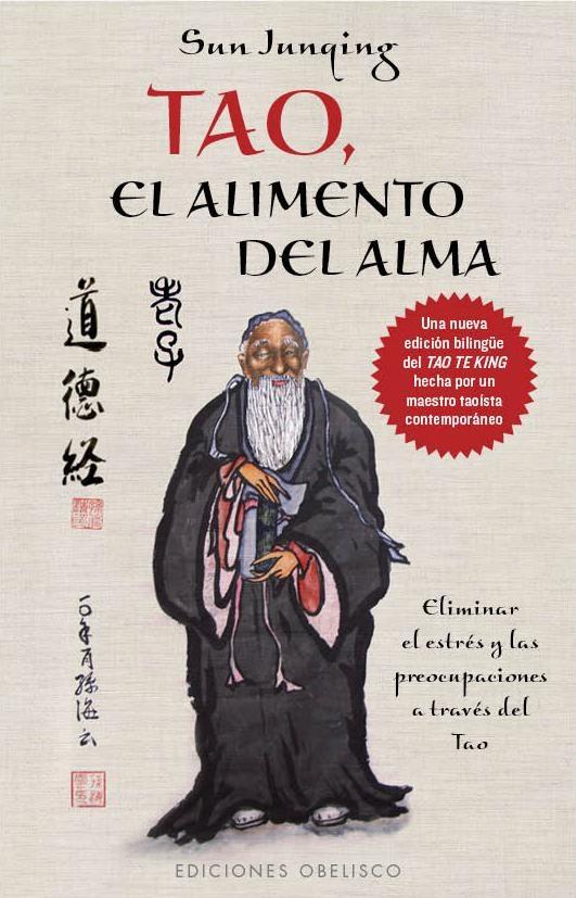 Tao, El Alimento Del Alma por Sun Junqing