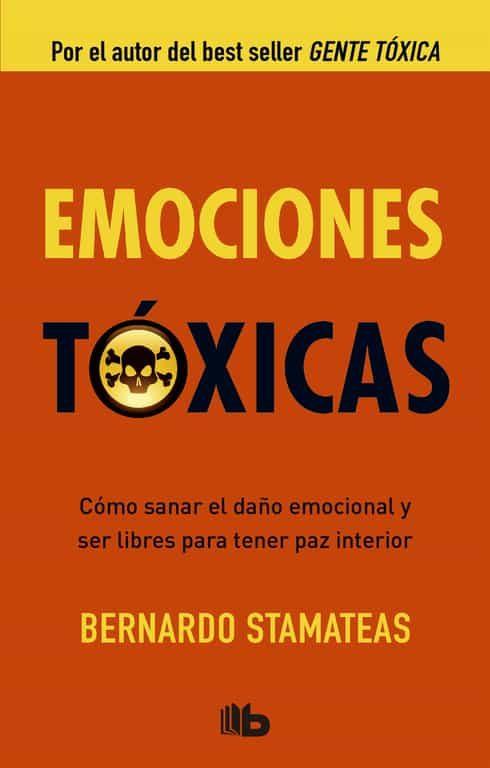 emociones toxicas-bernardo stamateas-9788498728538