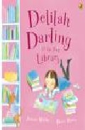 Delilah Darling Is In The Library por Jeanne Willis epub