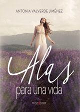 Alas Para Una Vida   por Antonia Valverde Jimenez