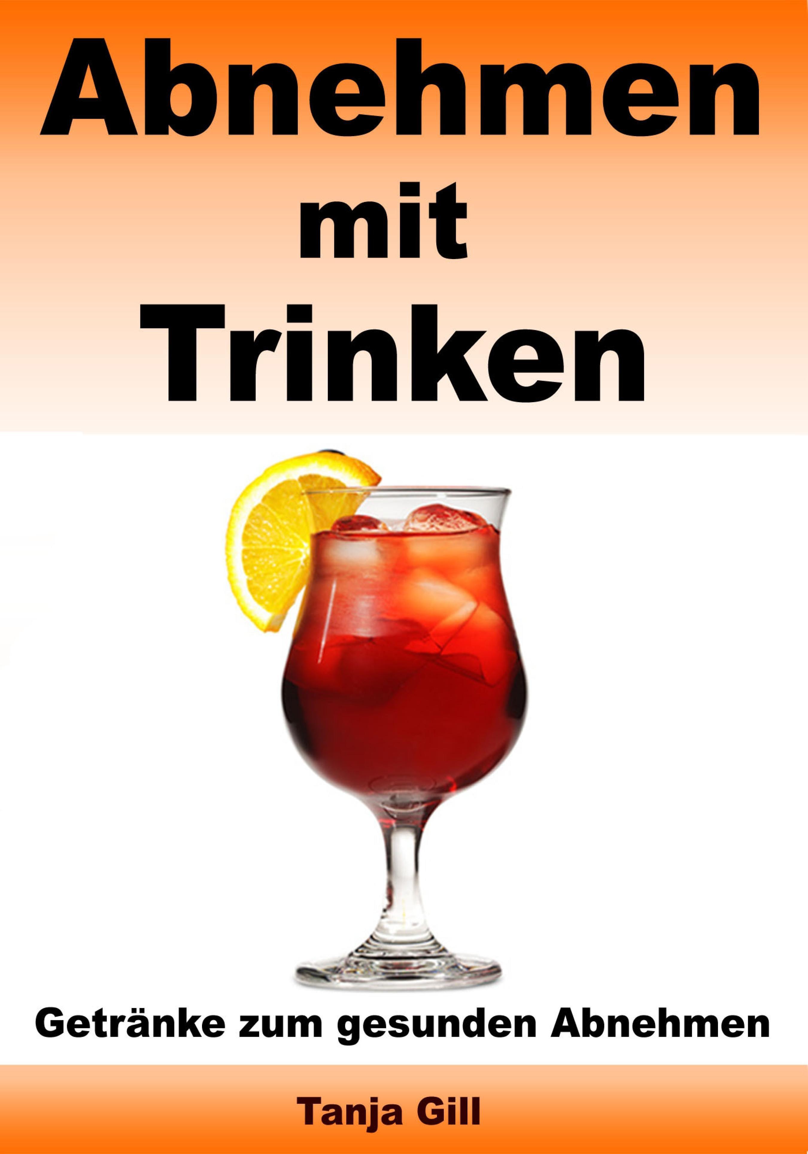 ABNEHMEN MIT TRINKEN - GETRÄNKE ZUM GESUNDEN ABNEHMEN EBOOK   TANJA ...