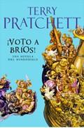 ¡voto A Brios! (una Novela Mundodisco) por Terry Pratchett