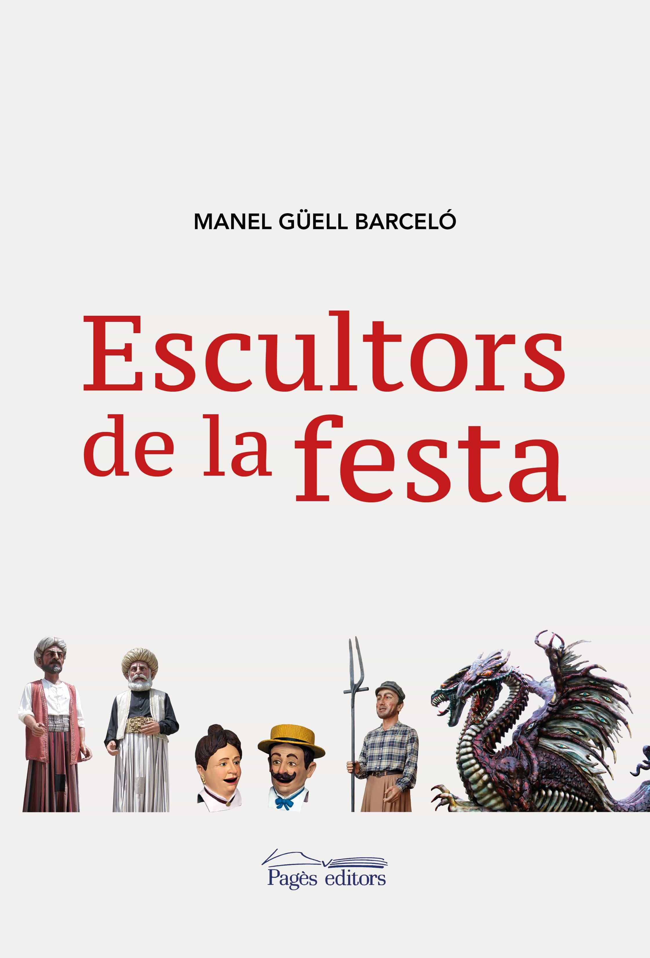 escultors de la festa-manel güell barcelo-9788413030548