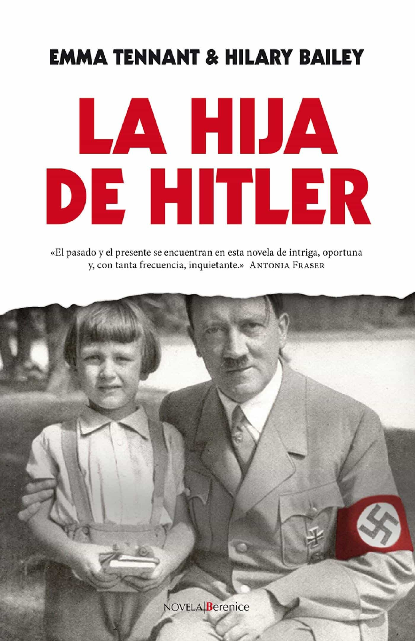 La Hija De Hitler (ebook)emma Tennanthilary Bailey9788415441748