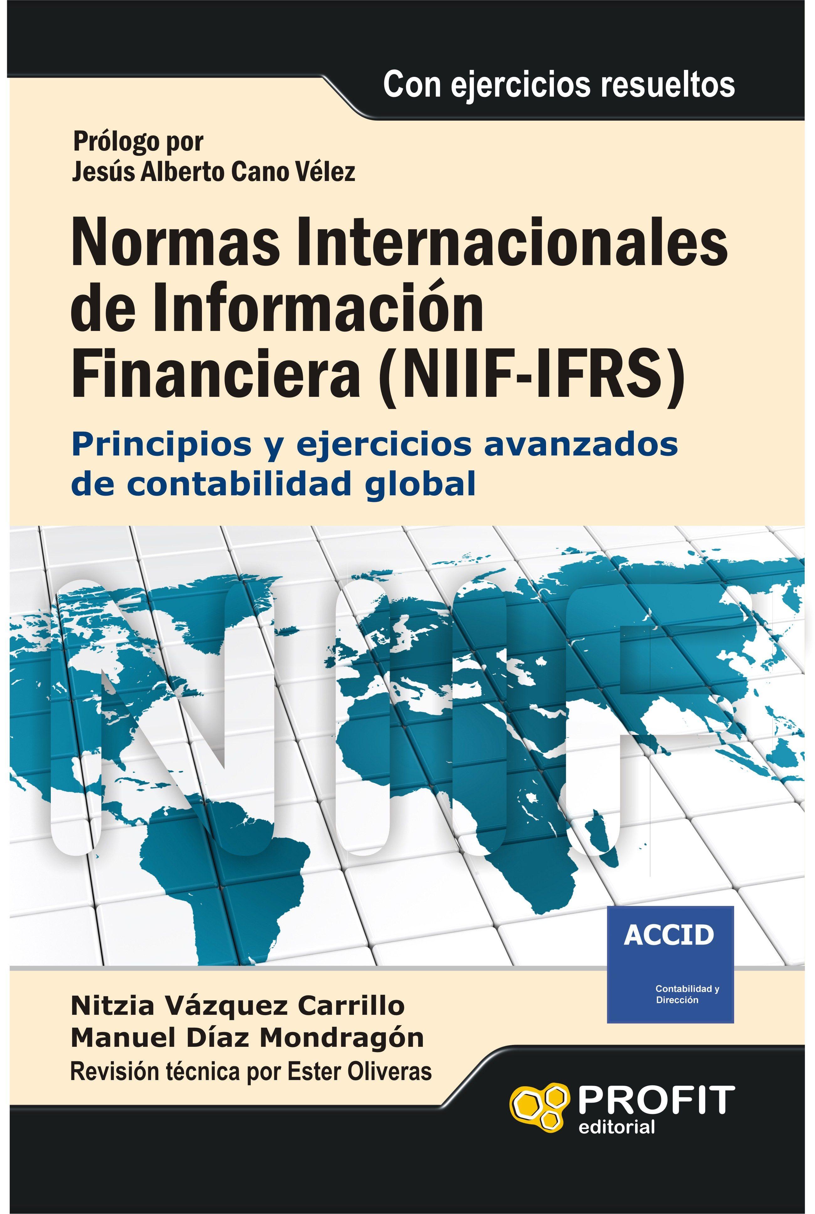 niif: normas internacionales de información financiera-nitzia vazquez-manuel diaz mondragon-9788415735748