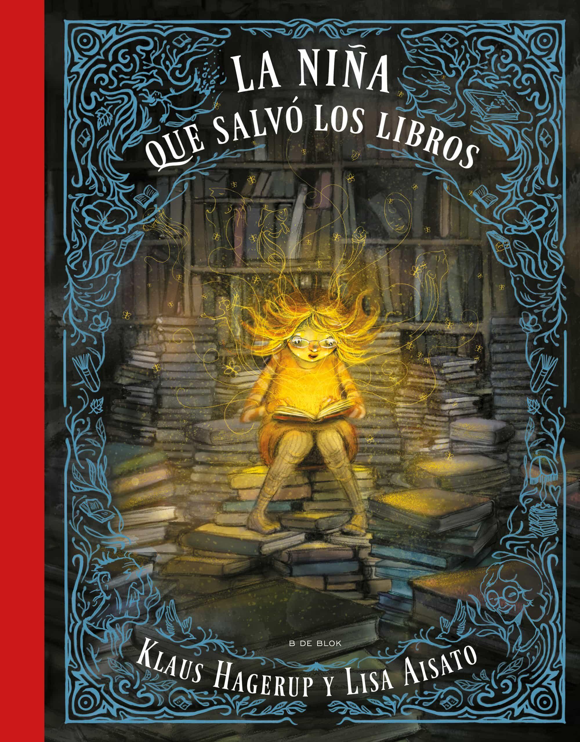 La Niña Que Queria Salvar A Los Libros por Klaus Hagerup