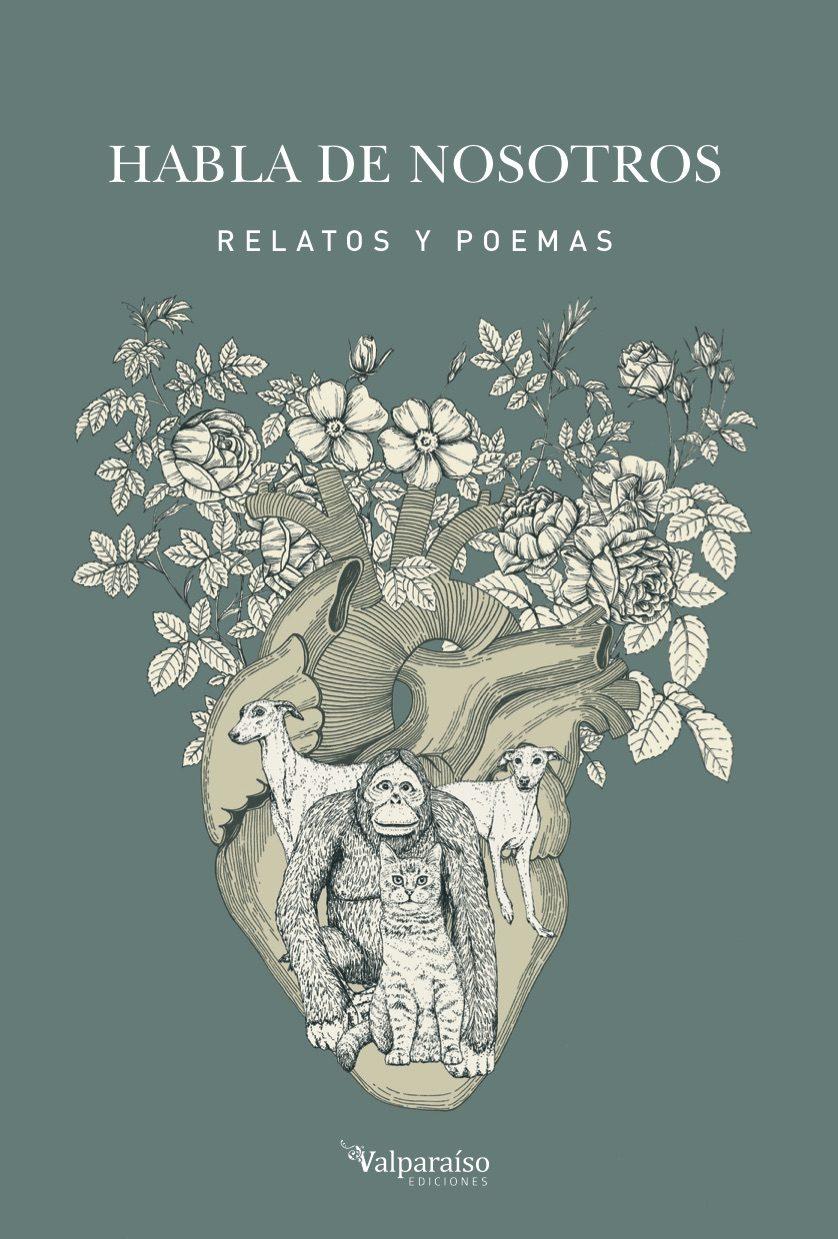 habla de nosotros: relatos y poemas-9788417096748