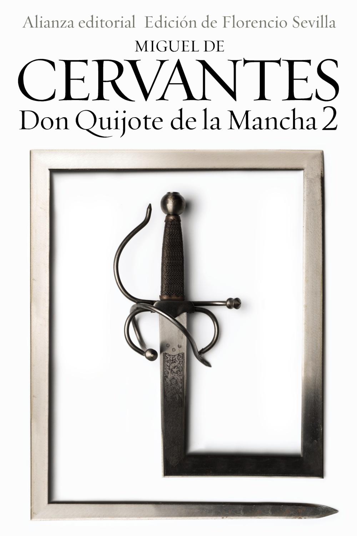 Don Quijote De La Mancha, 2 por Miguel De Cervantes Saavedra