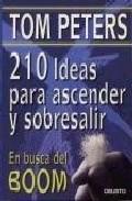 En Busca Del Boom. 210 Observaciones Para Ascender por Tom Peters epub