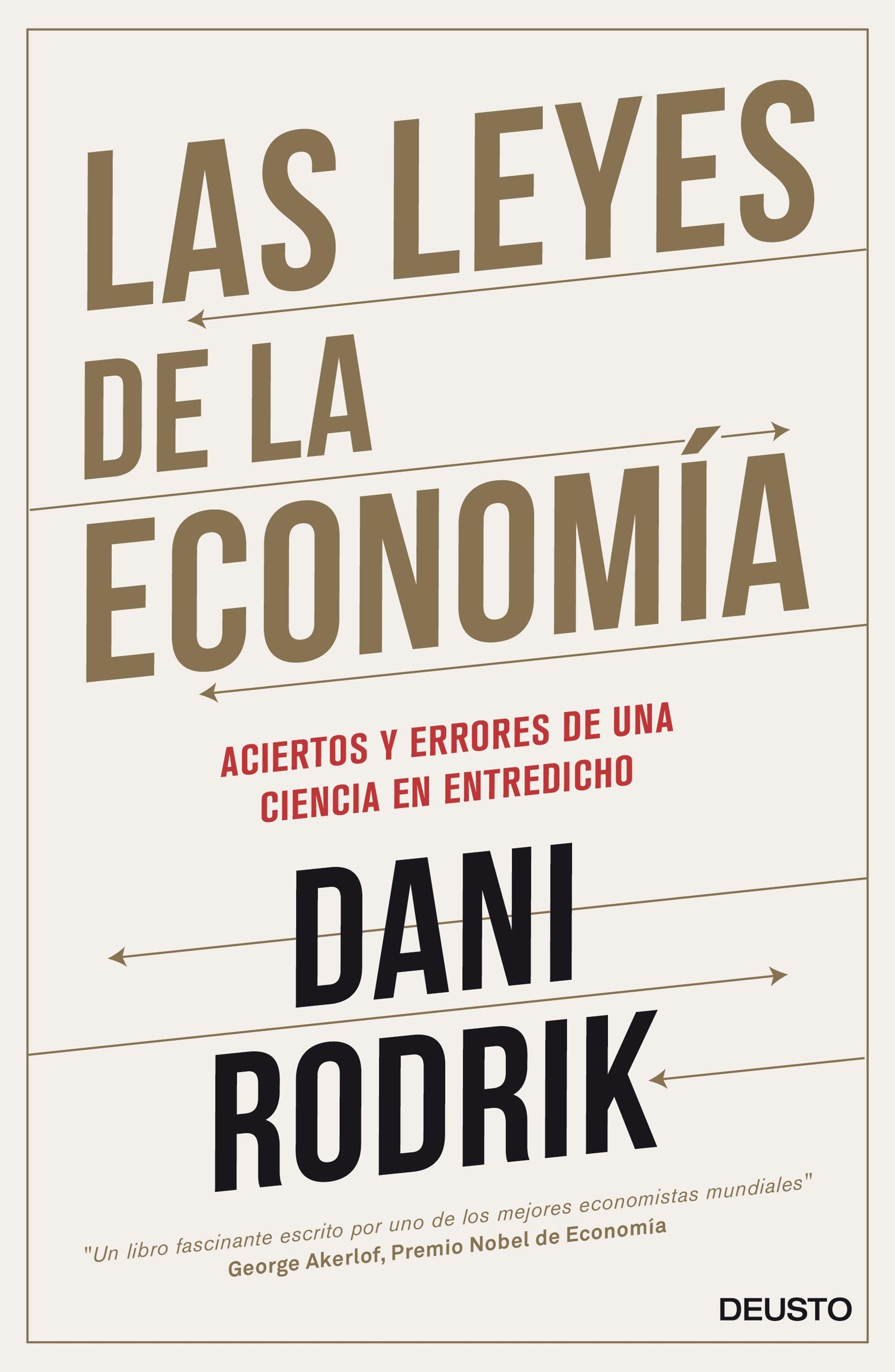 Las Leyes De La Economia por Dani Rodrik