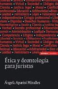 etica y deontologia para juristas (2ª ed)-angela aparisi miralles-9788431325848
