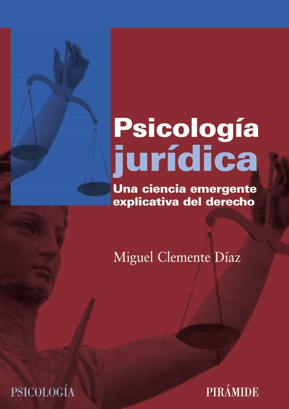 descargar PSICOLOGIA JURIDICA: UNA CIENCIA EMERGENTE EXPLICATIVA DEL DERECH O pdf, ebook
