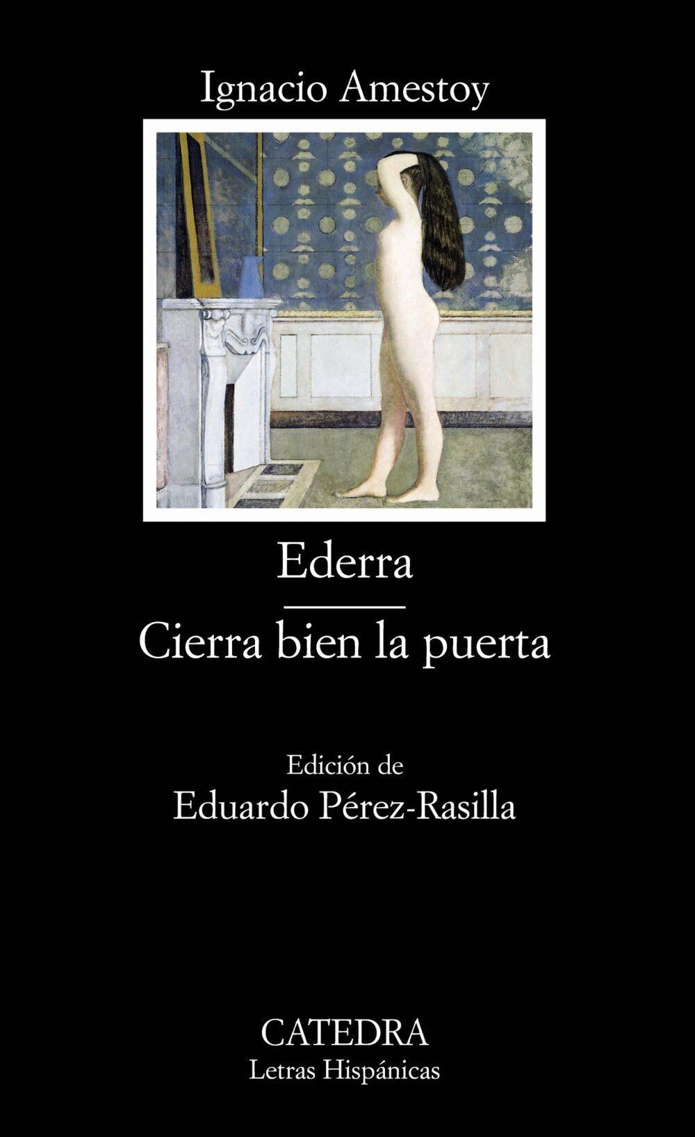 Ederra ; Cierra Bien La Puerta por Ignacio Amestoy epub