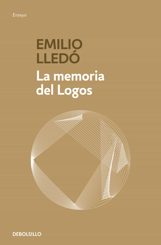 La Memoria Del Logos por Emilio Lledo