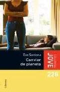 Canviar De Planeta por Eva Santana epub
